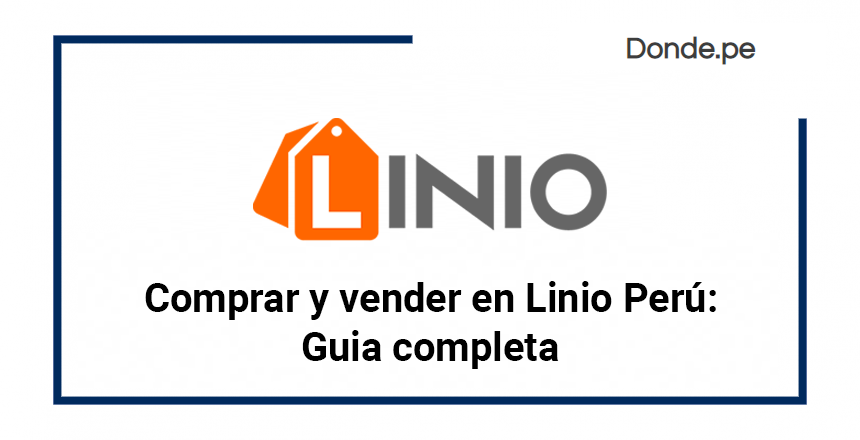 Como Comprar Y Vender En Linio Peru