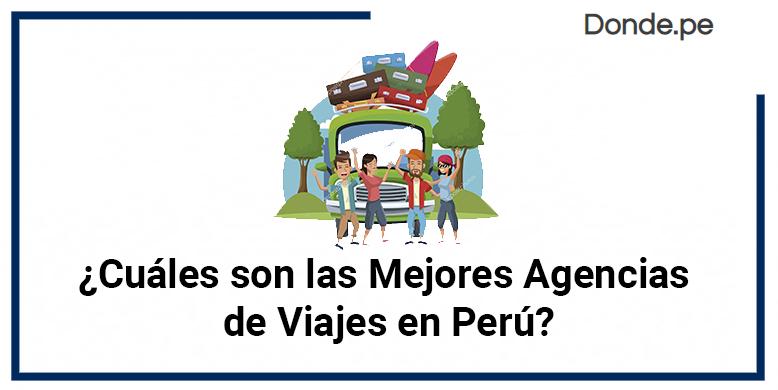 Mejores Agencias Peru