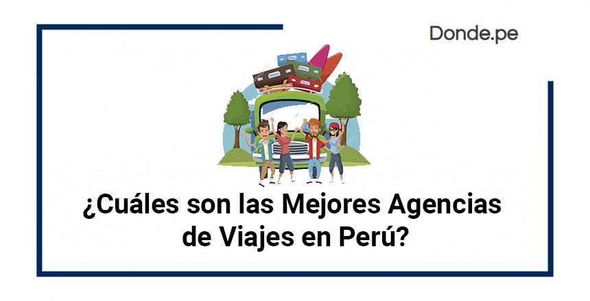 Mejores Agencias Viajes Peru