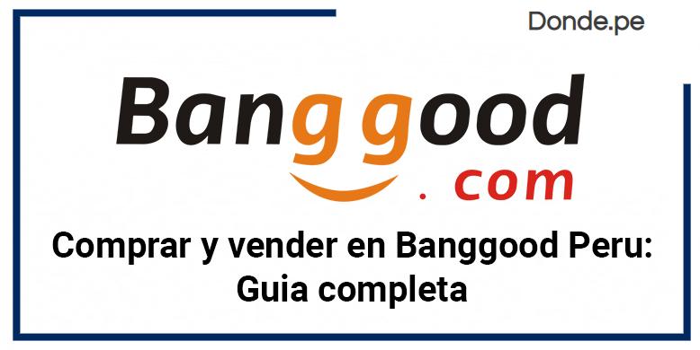 Banggood Peru